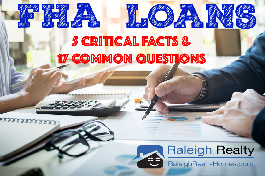 FHA Loan Requirements: 5 Critical Facts + 17 FHA Questions Answered