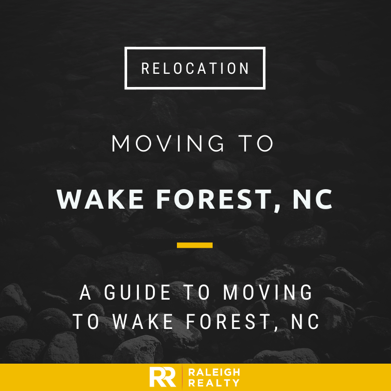 Moving to Wake Forest, NC - Living in Wake Forest, North Carolina