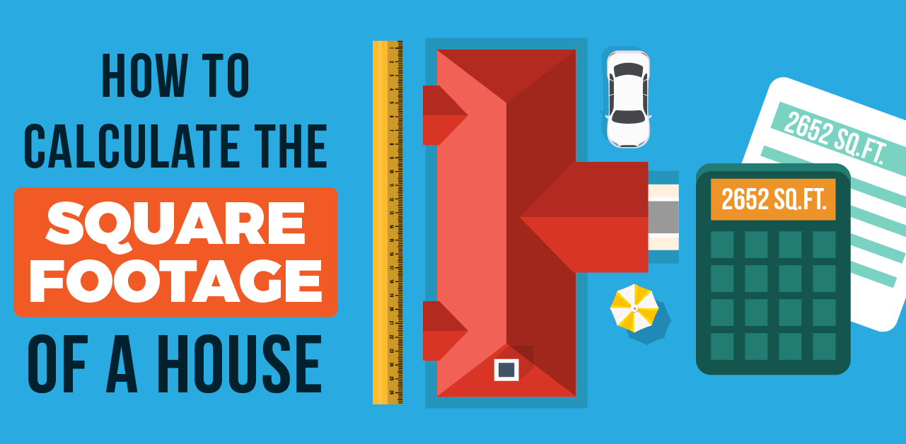 How to measure and calculate the square footage of a house