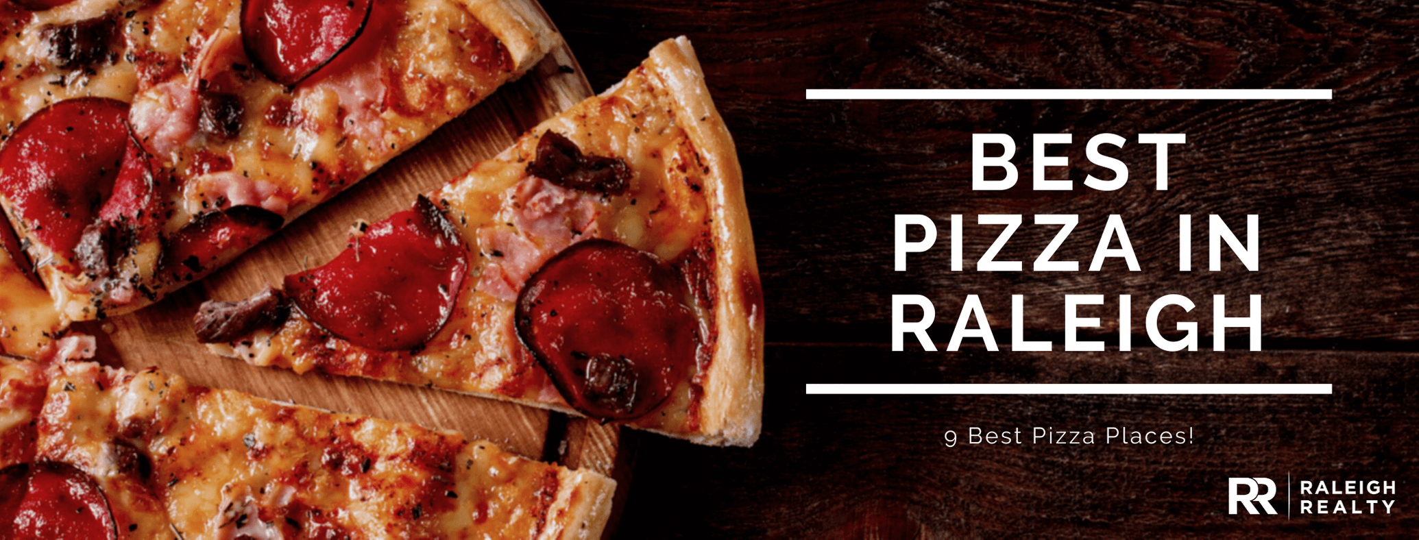 Where's the Best Pizza in Raleigh - 9 Best Places!