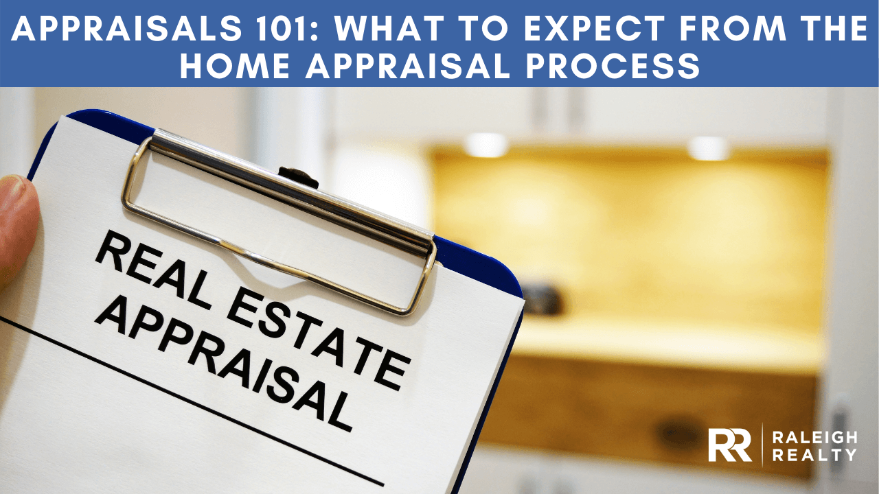 Home Appraisal Process: What to Expect from a Home Appraisal!