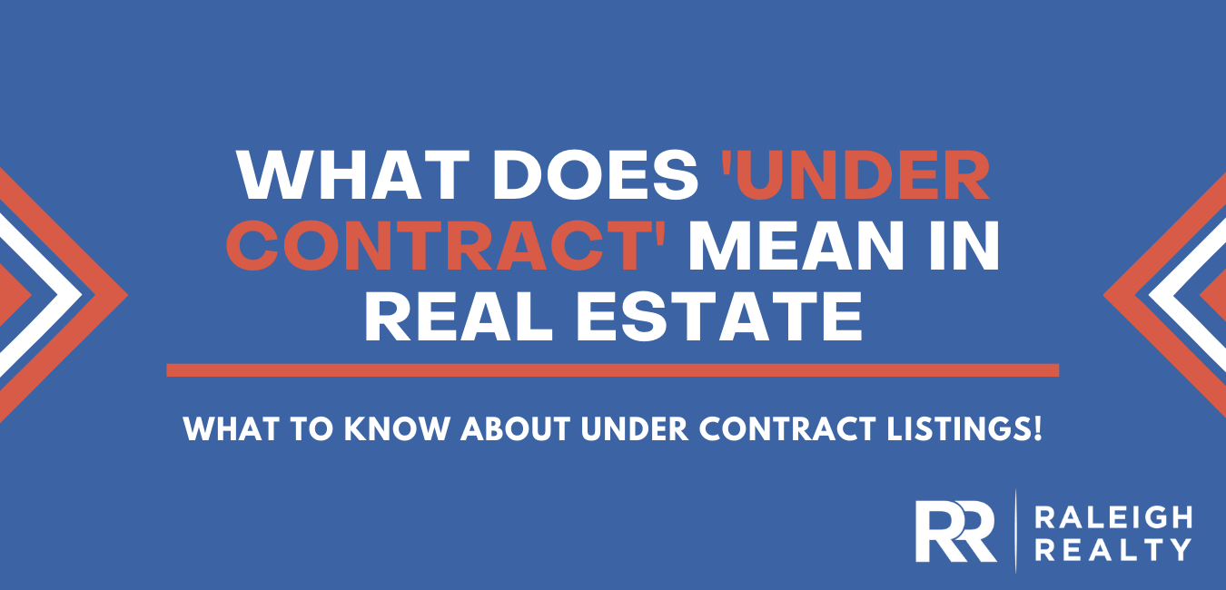 What Does Under Contract Mean in Real Estate?