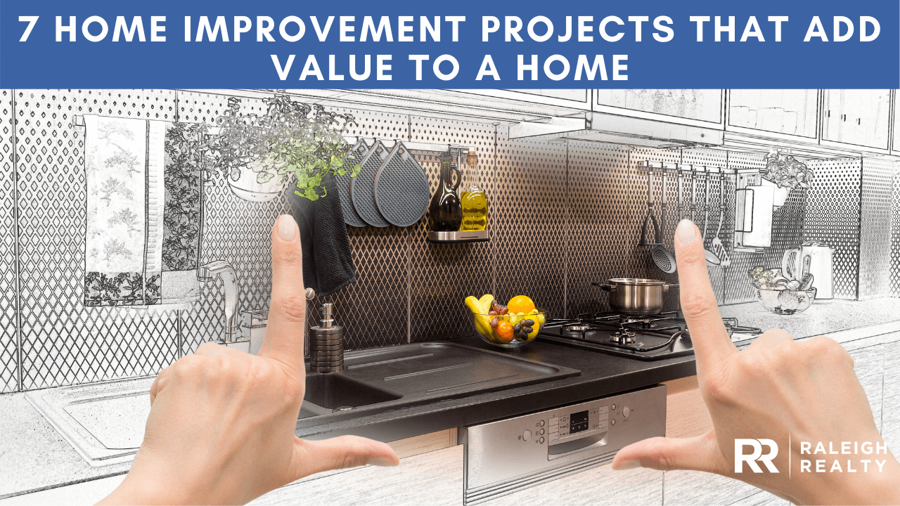 Home Improvement Projects That Add Value to a Home - Best Home Improvement Projects