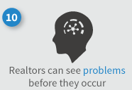 Realtors can see problems before they occur in real estate