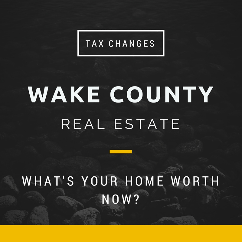 Wake County Real Estate Tax Changes and Home Values
