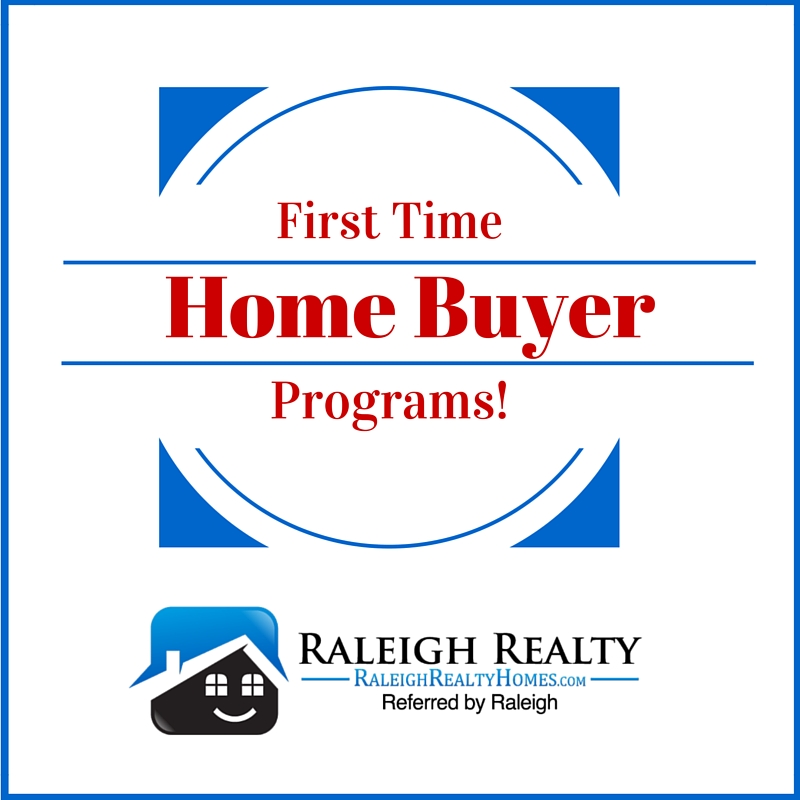 Raleigh, NC First Time Home Buyer Programs