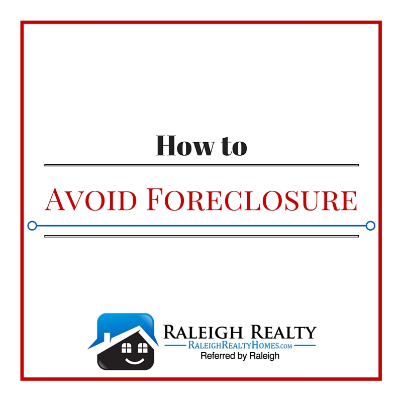 Avoid Foreclosure in Raleigh, NC