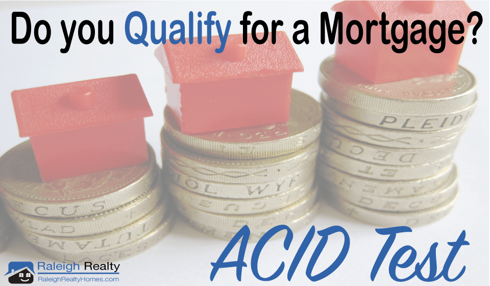 What is the Acid Test (Liquidity Ratio) in a Mortgage Approval?