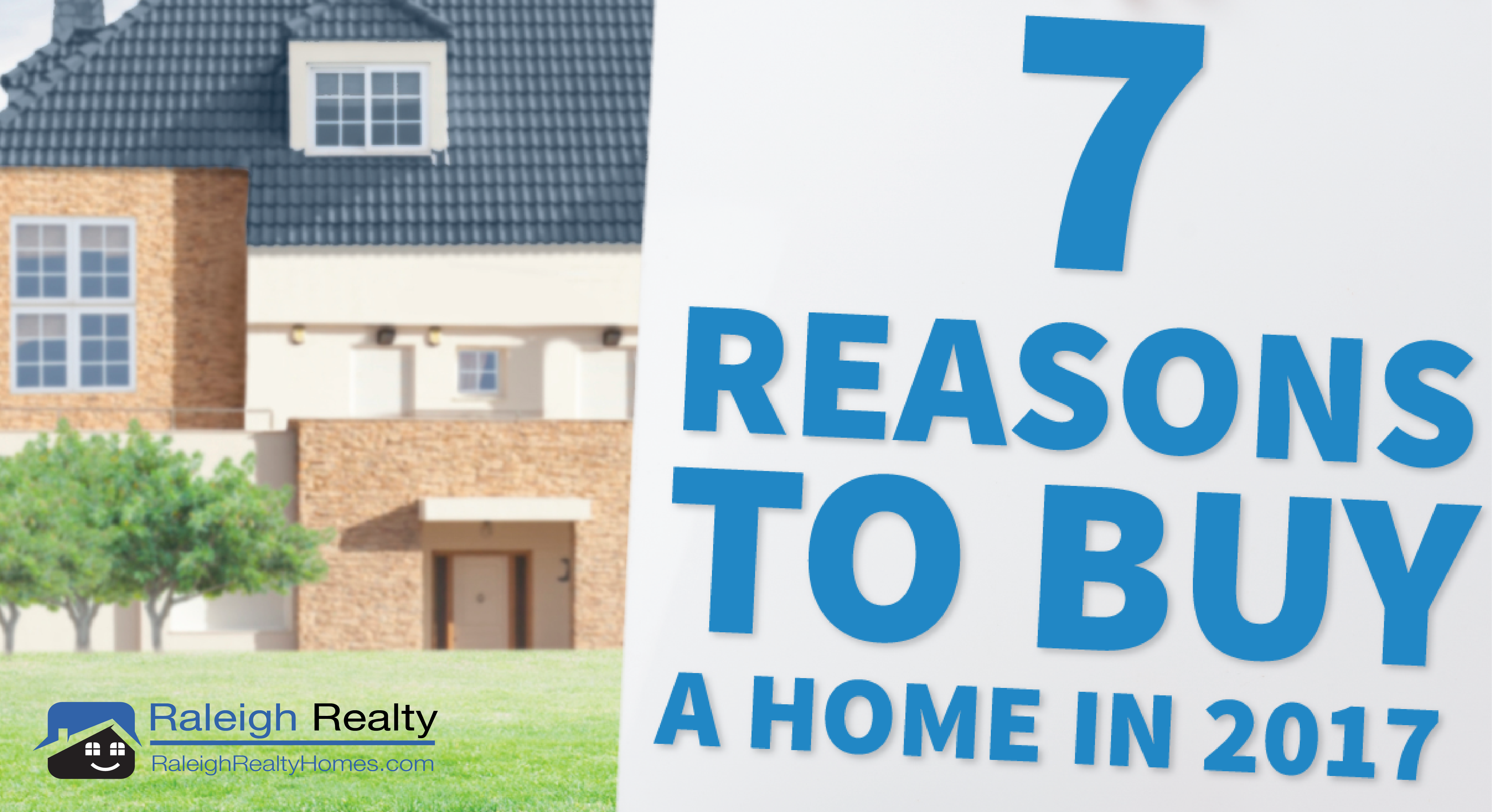 7 surprising reasons to buy a home in 2017